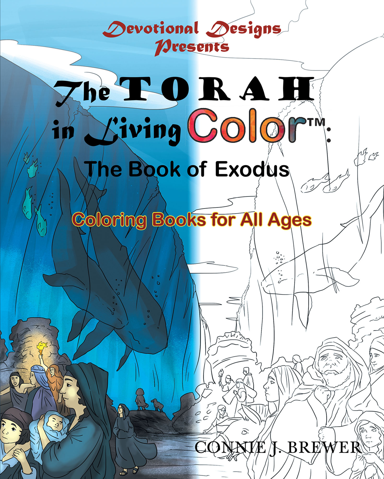 The Torah In Living Color Book Of Exodus