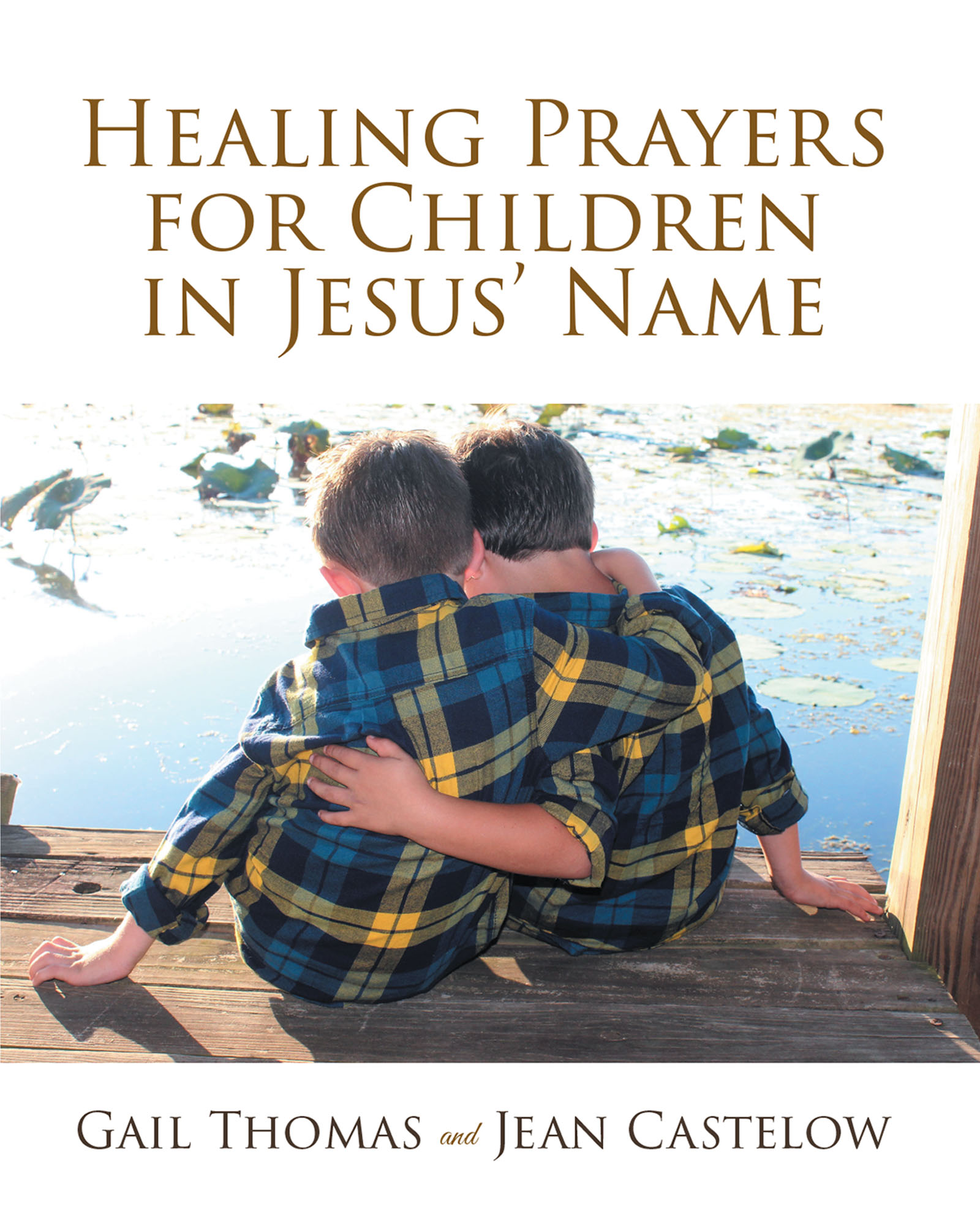 Healing Prayers for Children in Jesus' Name