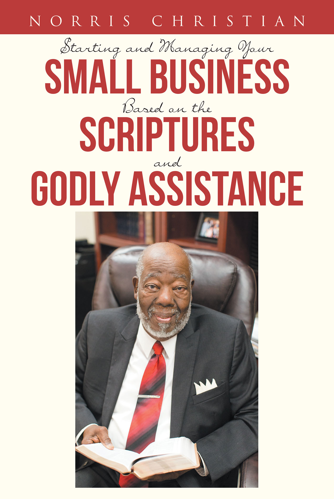 dcdbe2483cb Starting and Managing Your Small Business Based on the Scriptures and Godly  Assistance
